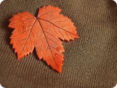 Brooch Autumn Maple Leaf with Raindrop - Orange Warm Polymer Clay Leaves Pin - Foliage - Autumn fall - Autumn foliage - MAKE TO ORDER