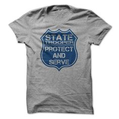 State Trooper Protect and Serve Motto Police Badge T-sh T SHIRT