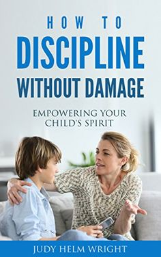 How to Discipline Without Damage: Empowering Your Child's... https://www.amazon.com/dp/B06XKL6125/ref=cm_sw_r_pi_dp_x_W7dYyb01F804T