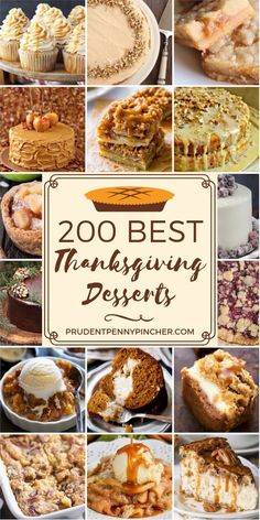 200 Best Thanksgiving Desserts 200 Best Thanksgiving Desserts More from my site The Best Brown Sugar Buttercream Frosting 50 Best Thanksgiving Dessert Recipes – You Need to Make Now! 33 Thanksgiving Recipes You Can Make Ahead Thanksgiving Dinner Recipes, Thanksgiving Side Dishes, Traditional Thanksgiving Dinner, Deserts For Thanksgiving, Thanksgiving Parties, Holiday Desserts, Holiday Baking, Christmas Sweets, Autumn Desserts