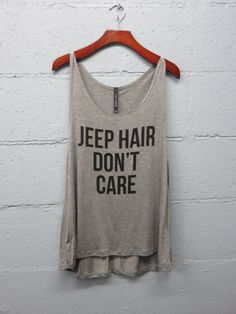 Jeep Hair Don't Care Tank #jeep-hair-dont-care-tank #mantra-tanks