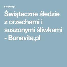 Świąteczne śledzie z orzechami i suszonymi śliwkami - Bonavita.pl