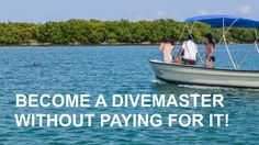 How to Become a Divemaster Without Paying For It by Fins To Spurs
