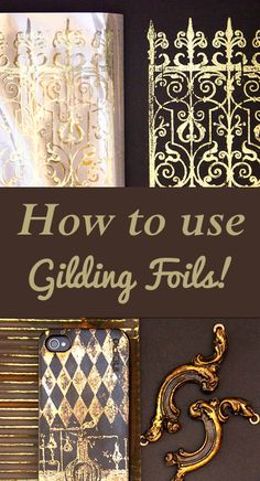 How to use Gilding Foils by Heather Tracy for The Graphics Fairy. Great DIY technique!