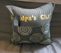 Grandpa's Chair Pillow with a pocket for the remote - he'll still lose it, but what a great pillow! Remote Caddy, Remote Holder, Cheap Christmas Gifts, Cheap Gifts, Christmas Ideas, Cute Pillows, Diy Pillows, Diy Projects To Try, Sewing Projects