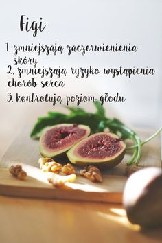 Figs * reduce skin redness * lower the risk of a heart disease * control the level of hunger www.fitlinefood.com