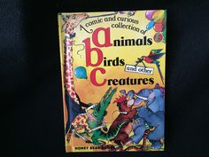 A Comic and Curious Collection of Animals, Birds