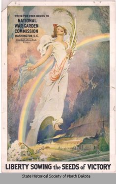1917: National War Garden Commission promotional poster picturing Liberty casting seed over farm lands.