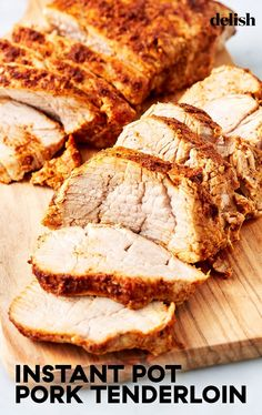 Cooking instructions - Instant Pot Pork Tenderloin Is The Definition of Perfectly CookedDelish (I used a pre-marinated tenderloin so didn't use this seasoning, but the pork was cooked perfectly!)