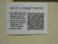 QR Code on the door, 1st day - parents can scan and get phone numbers, conference period, email address, class or student blogs, anything you can think up.