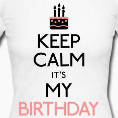 mantenga la calma su mi cumpleaños feliz cumpleaños