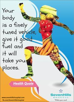 Your body is a finely tuned vehicle, give it good fuel and it will take you places #Health_Quotes #good_health
