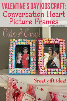 Valentine& Day Kids Craft: Conversation Heart Frames - Happiness is Homemade Valentine's Day Crafts For Kids, Valentine Crafts For Kids, Toddler Crafts, Projects For Kids, Holiday Crafts, Holiday Fun, Crafts To Make, Valentine Ideas, Heart Projects