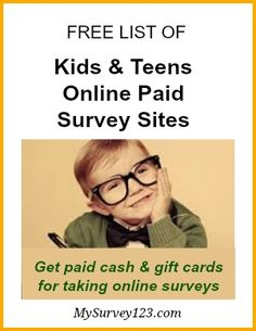 This is a list of legit and safe online paid survey panels for kids and teens to make extra money by taking online surveys! http://mysurvey123.com