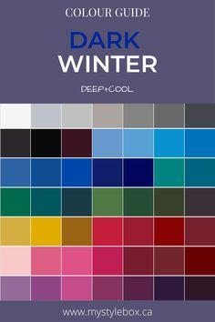Dark Winter Colour Guide Paleta Deep Winter, Cool Winter Color Palette, Deep Autumn Color Palette, Deep Winter Colors, Summer Colours, Dark Autumn, Dark Winter, Winter Typ, Seasonal Color Analysis
