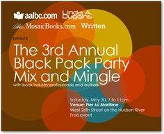 Book Industry Professionals, Authors and Friends met on Pier 66 for the our 3rd Annual Black Pack Party