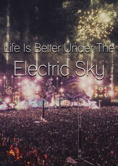 Under the Electric Sky we will meet again...  EDC Vegas 2014