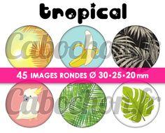 Tropical ☆ 45 Images Digitales Numériques RONDES 30 25 et 20 mm Page de collage digital pour cabochons : Images digitales pour bijoux par blackpearl