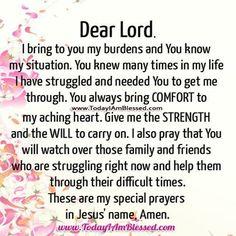 Dear God, I bring You my burdens
