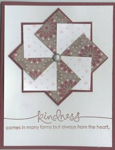 Pinwheel card by Kittykat - Cards and Paper Crafts at Splitcoaststampers by denise.su