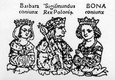 Barbara Zapolya, Zygmunt I Stary i Bona Sforza