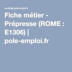 Fiche métier - Prépresse (ROME : E1306) | pole-emploi.fr