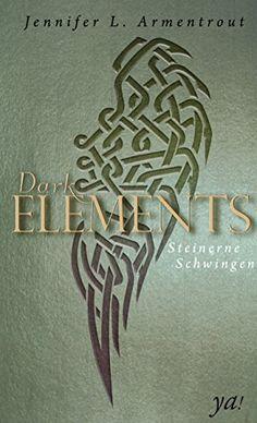 Dark Elements 1 - Steinerne Schwingen HarperCollins ya! https://www.amazon.de/dp/B00YP13YJ4/ref=cm_sw_r_pi_awdb_x_8DOVybXTRN2H6