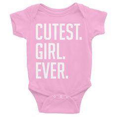 """Cutest Girl Ever"" Baby Onesie"