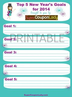 Free New Year's Goals Printable! Plus see my goals! http://www.supercouponlady.com/2013/12/free-new-years-goals-printable.html/
