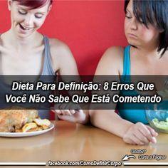 Dieta Para Definição: 8 Erros Que Você Não Sabe Que Está Cometendo  ➡ https://segredodefinicaomuscular.com/dieta-para-definicao-8-erros-que-voce-nao-sabe-que-esta-cometendo/  Se gostar do artigo compartilhe com seus amigos :) #dieta #diet #segredodefiniçãomuscular