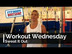 Workout Wednesday - Sweat It Out