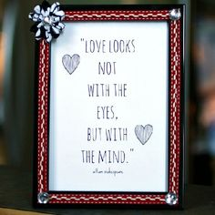 Hack a cheap frame from Target into a pretty gift for your Valentine. (Find cheap frames at thift stores)