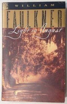 Light In August by William Faulkner (1985, Paperback) Fiction / Classics