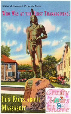 Who Was at the First Thanksgiving? Fun Facts about Massasoit