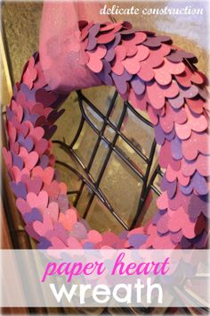 delicateCONSTRUCTION: Paper Heart Valentines Wreath