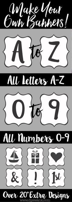 Printable banner letters! All letters A-Z, Number 0-9 and 20 extra designs. Create your own banner for birthday parties, baby showers, graduation, anniversary, welcome home banner and more!