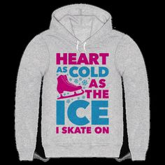 """This funny ice skating shirt features an ice skate and the phrase """"heart as cold…"""