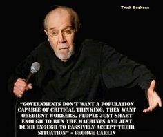 George Carlin was so right!