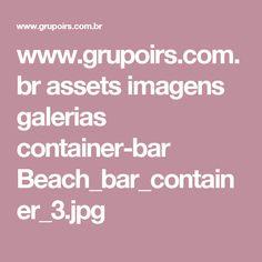 www.grupoirs.com.br assets imagens galerias container-bar Beach_bar_container_3.jpg