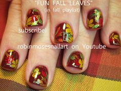 Nail-art by Robin Moses fun leaves!  http://www.youtube.com/watch?v=0H-Vzo99gNY