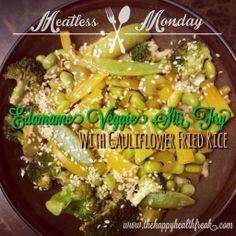 Edamame veggie stir fry with Caulflower fried rice