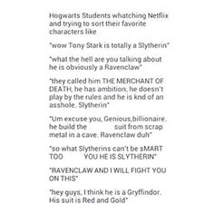 He's Ravenclaw. End of discussion.<<< i think he would be a Slytherin<<<totally Slytherin!!