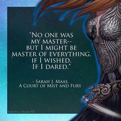 Feyre- Court of Mist and Fury. #Sarah J. Maas