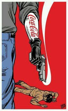Cartell que evoca la contractació per part de Coca Cola Company,de grups paramilitars a Colòmbia, per acabar amb la lluita sindical amb tècniques genocides.