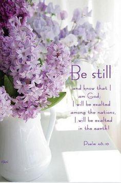 Be still.....