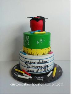 Teacher graduation cake @Linda Bruinenberg Wiggins