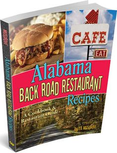 Alabama Back Road Restaurant Recipes Cookbook lets you travel the back roads! Read about the fantastic Alabama Restaurants! Try the recipes! Join us on our trip across Alabama with real Alabama food. Copycat Recipes, Fish Recipes, Great Recipes, Chicken Recipes, Snack Recipes, Favorite Recipes, Cobia Recipes, Yummy Recipes, Recipies