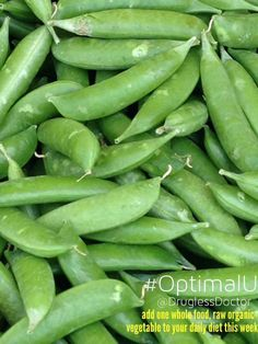 Add one whole food, raw organic vegetable to your daily diet this week. Snap peas are a great snack (with hummus), and high in vitamins C, K, B's, and iron. #health #food #tip #vitamin