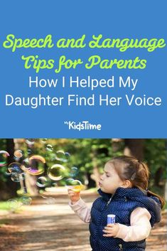 Speech and Language Tips: How I Helped My Daughter Find Her Voice