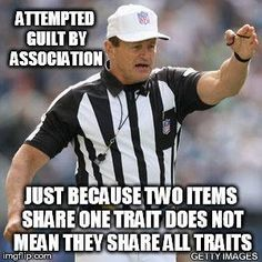 Guilt by Association Fallacy. Just because two items share one trait does not mean they share all traits. Alt Right Memes, Logic And Critical Thinking, Ap Language And Composition, Logic Memes, Ad Hominem, Logical Fallacies, Ap Literature, American Literature, Ap English